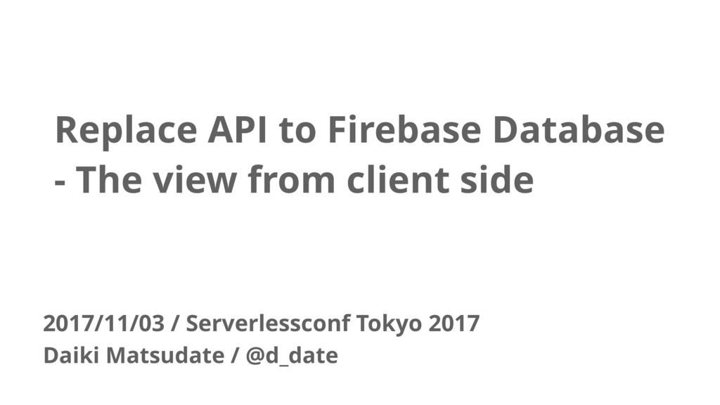 Replace API to Firebase Database - The view fro...