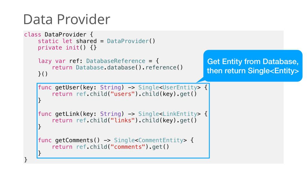 Data Provider class DataProvider { static let s...