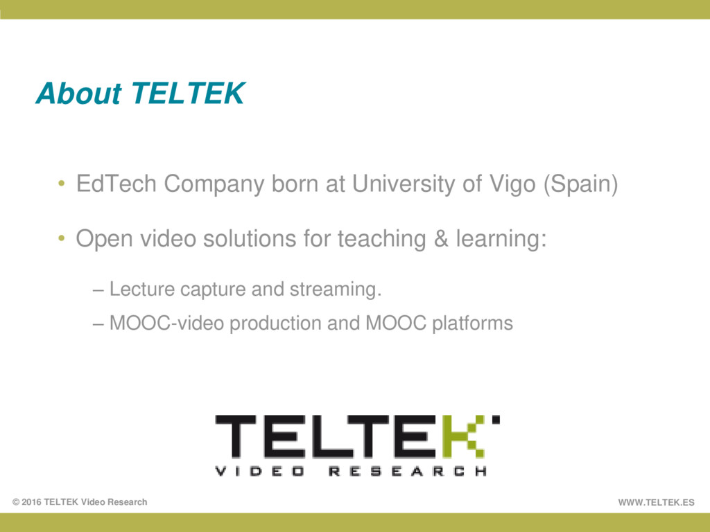WWW.TELTEK.ES © 2016 TELTEK Video Research Abou...