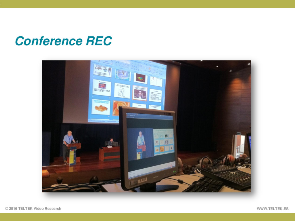 WWW.TELTEK.ES © 2016 TELTEK Video Research Conf...