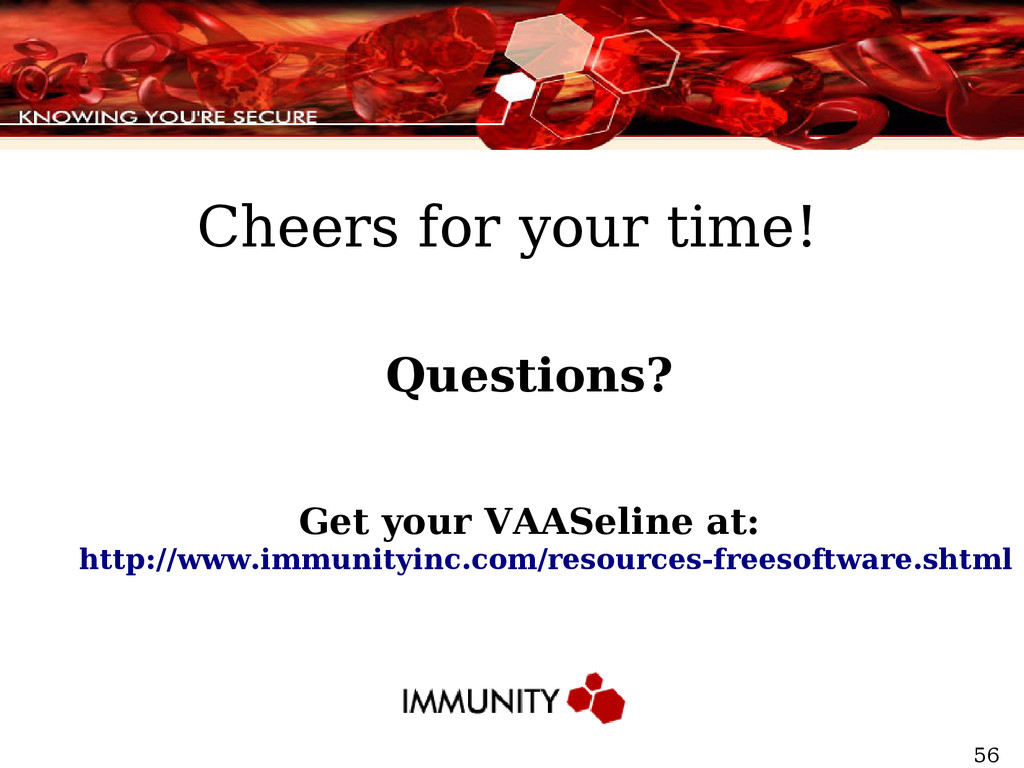 56 Questions? Get your VAASeline at: http://www...