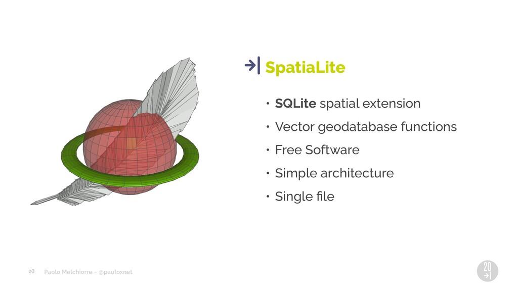 Paolo Melchiorre ~ @pauloxnet • SQLite spatial ...