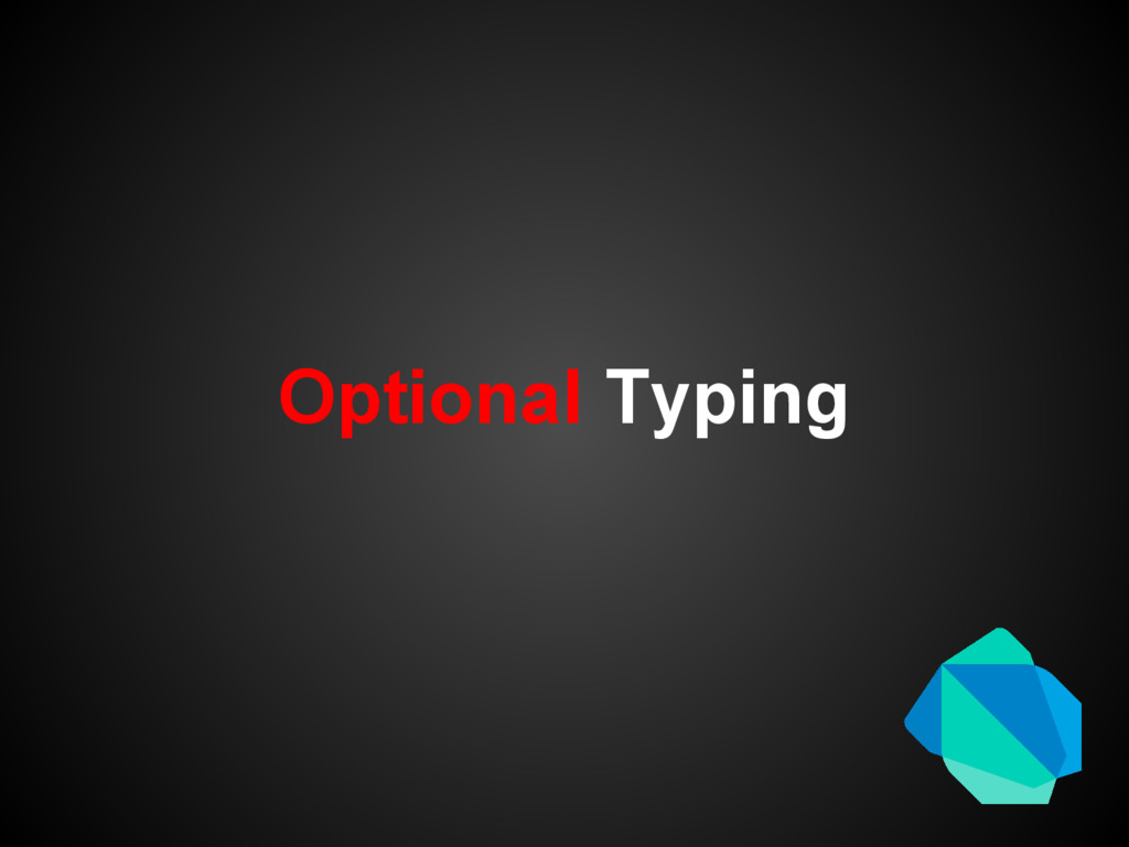 Optional Typing