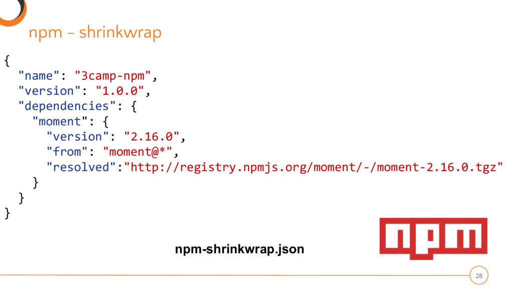 "npm - shrinkwrap 28 { ""name"": ""3camp-npm"", ""ver..."