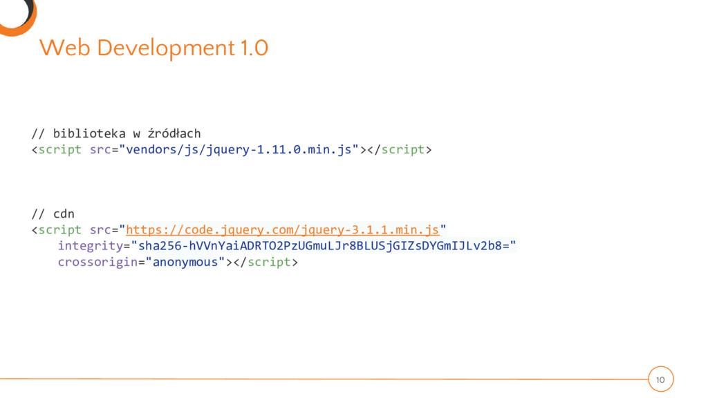 Web Development 1.0 10 // biblioteka w źródłach...