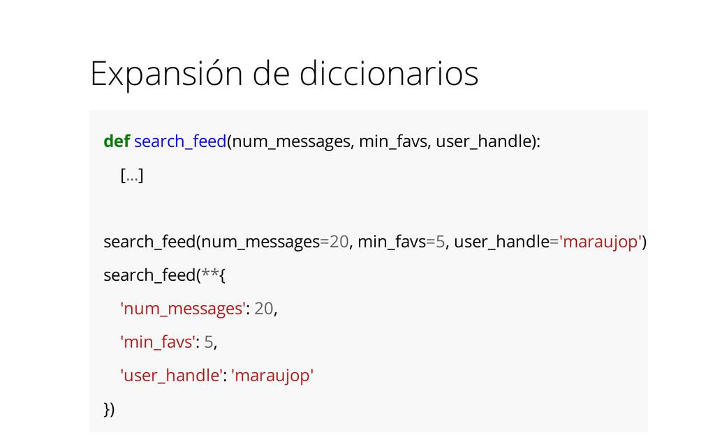 Expansión de diccionarios def search_feed(num_m...