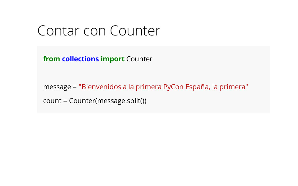 Contar con Counter from collections import Coun...