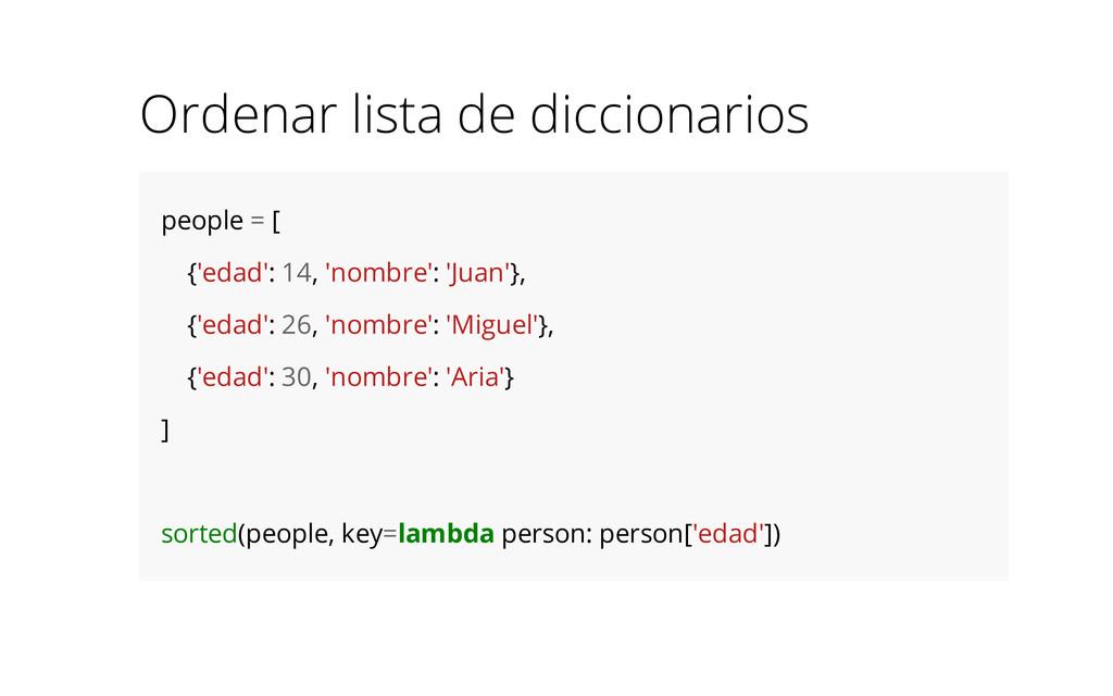 Ordenar lista de diccionarios people = [ {'edad...