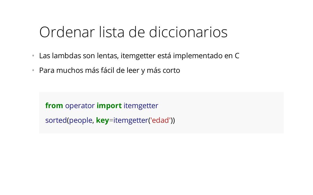 Ordenar lista de diccionarios • Las lambdas so...