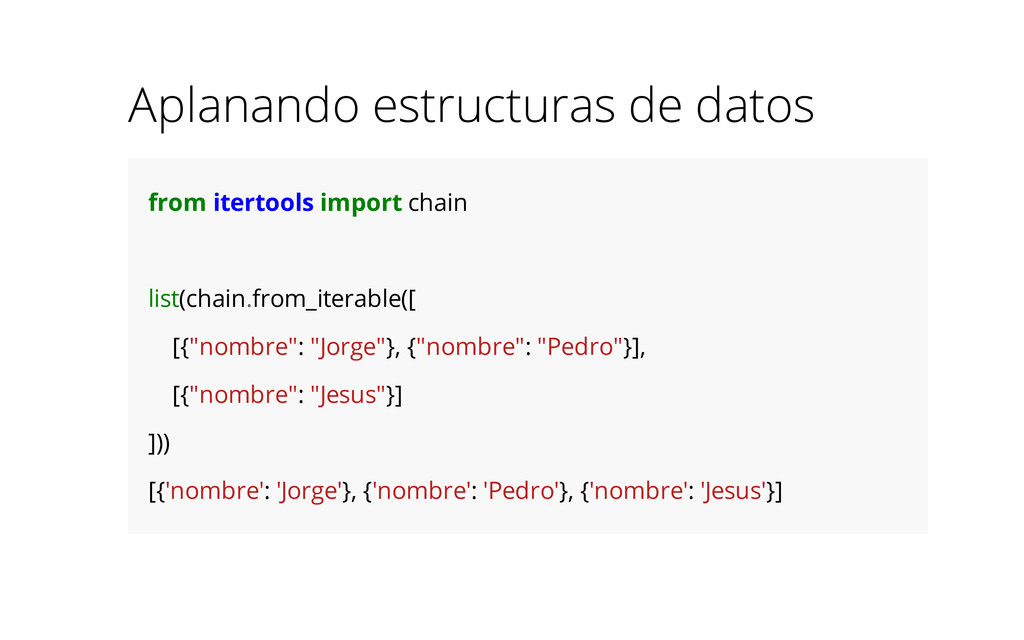 Aplanando estructuras de datos from itertools i...
