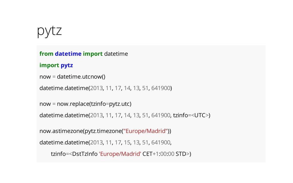pytz from datetime import datetime import pytz ...