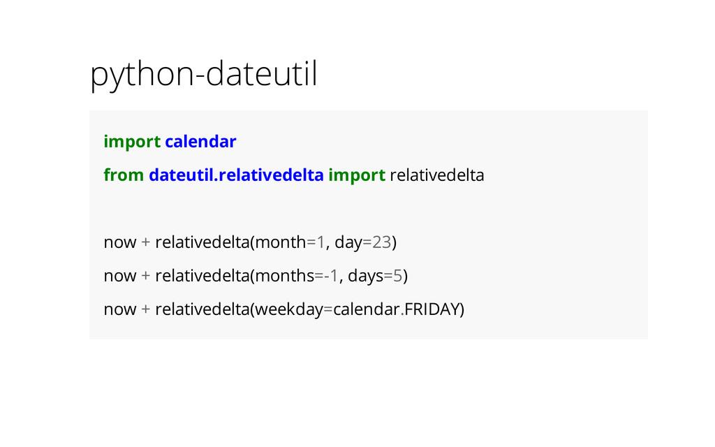python-dateutil import calendar from dateutil.r...