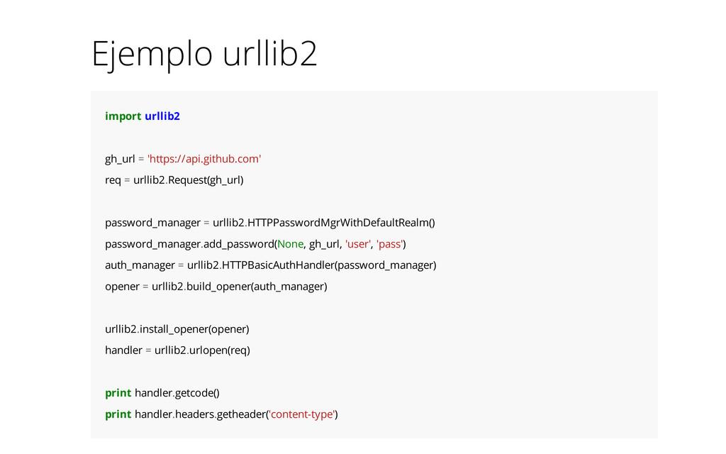 Ejemplo urllib2 import urllib2 gh_url = 'https:...