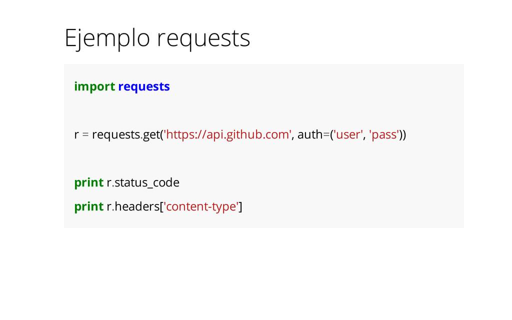 Ejemplo requests import requests r = requests.g...