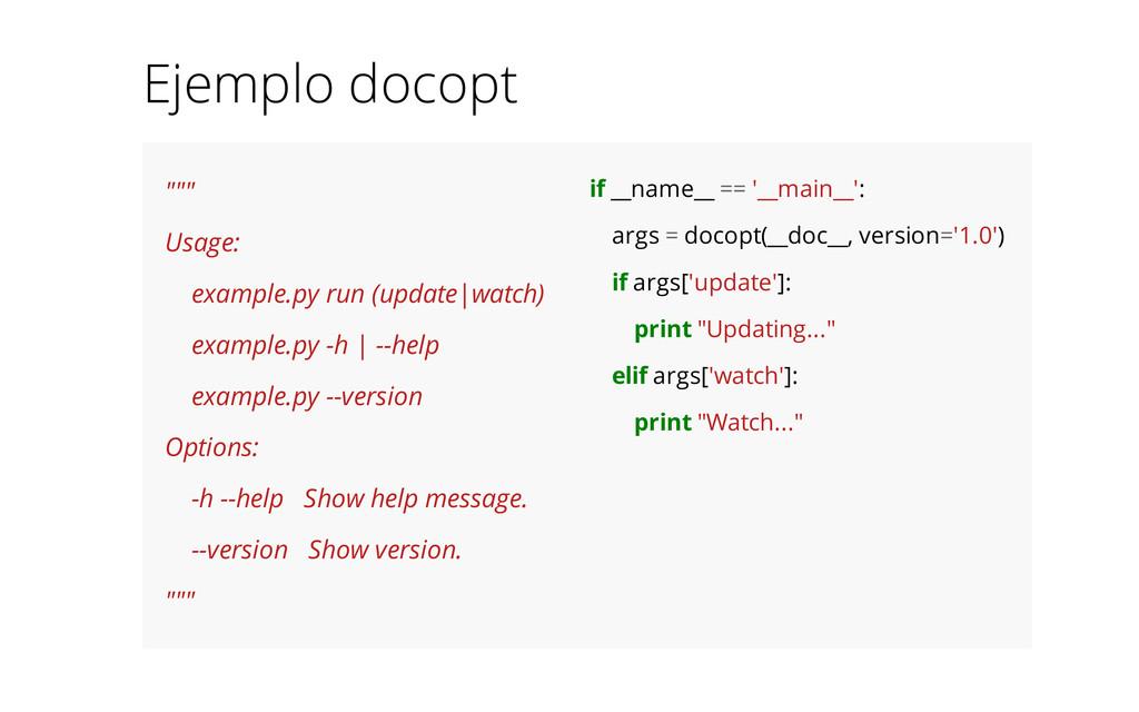 """"""" Usage: example.py run (update|watch) exampl..."