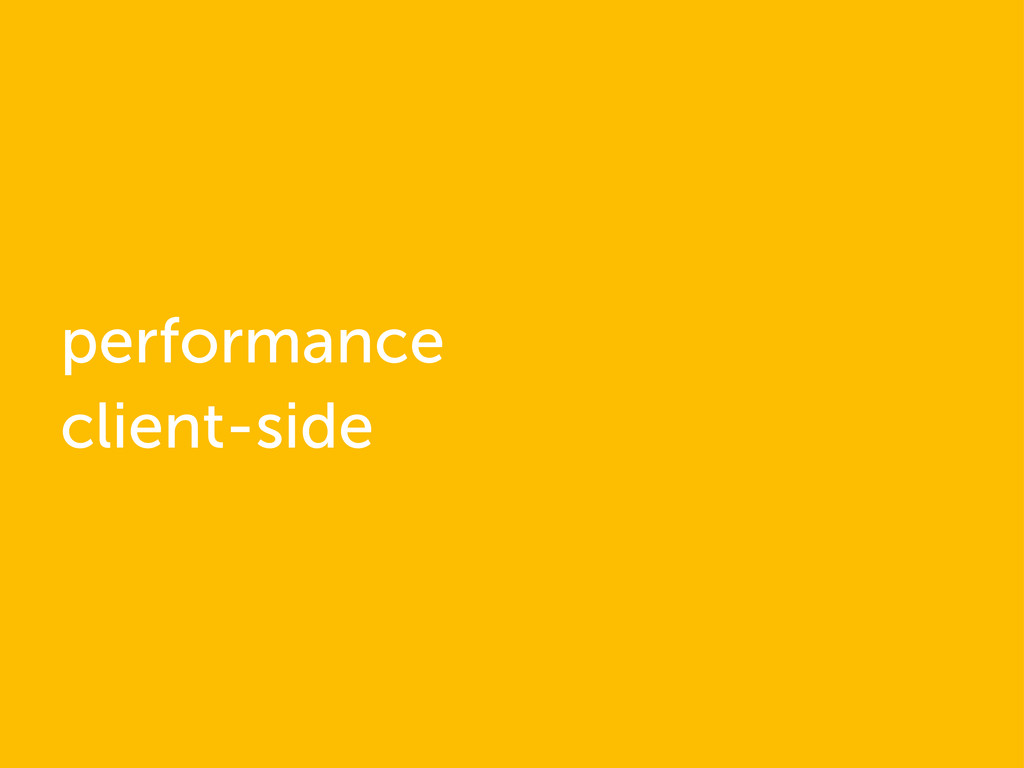 performance client-side