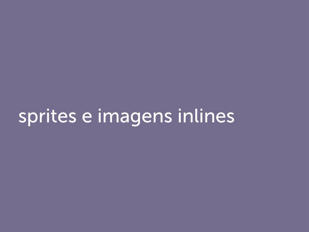 sprites e imagens inlines
