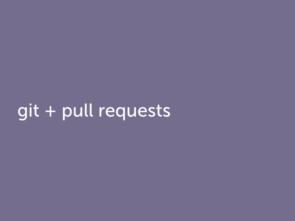 git + pull requests