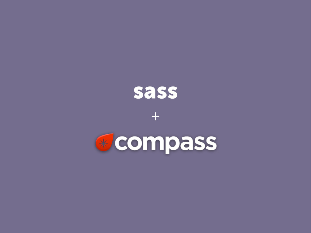 sass +