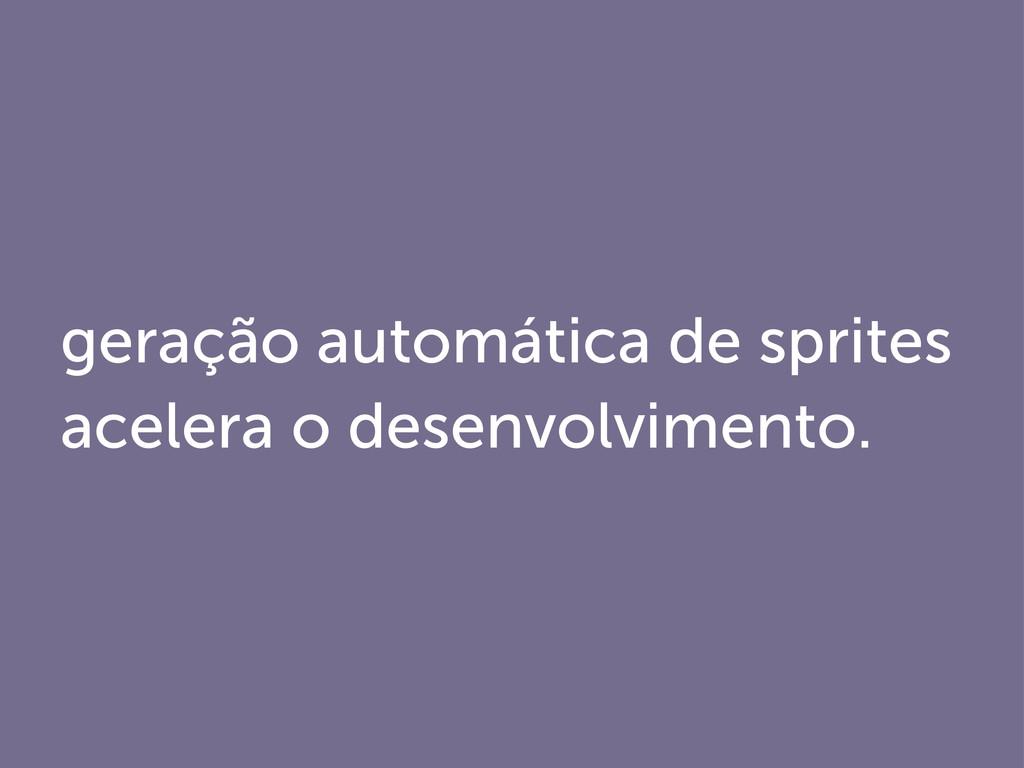 geração automática de sprites acelera o desenvo...