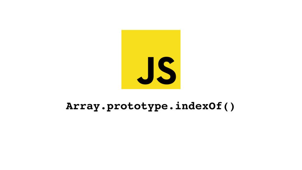 Array.prototype.indexOf()