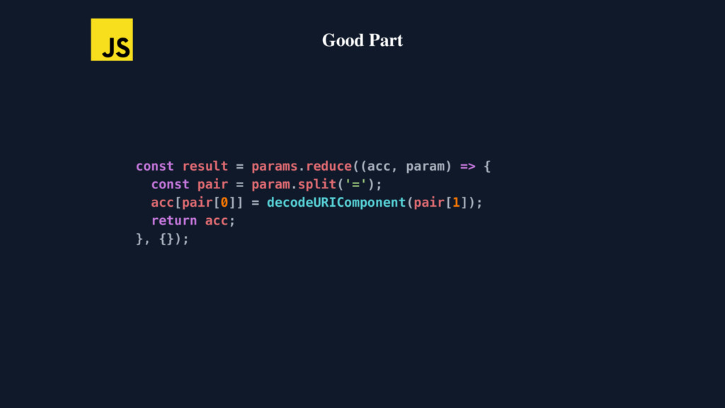 const result = params.reduce((acc, param) => { ...