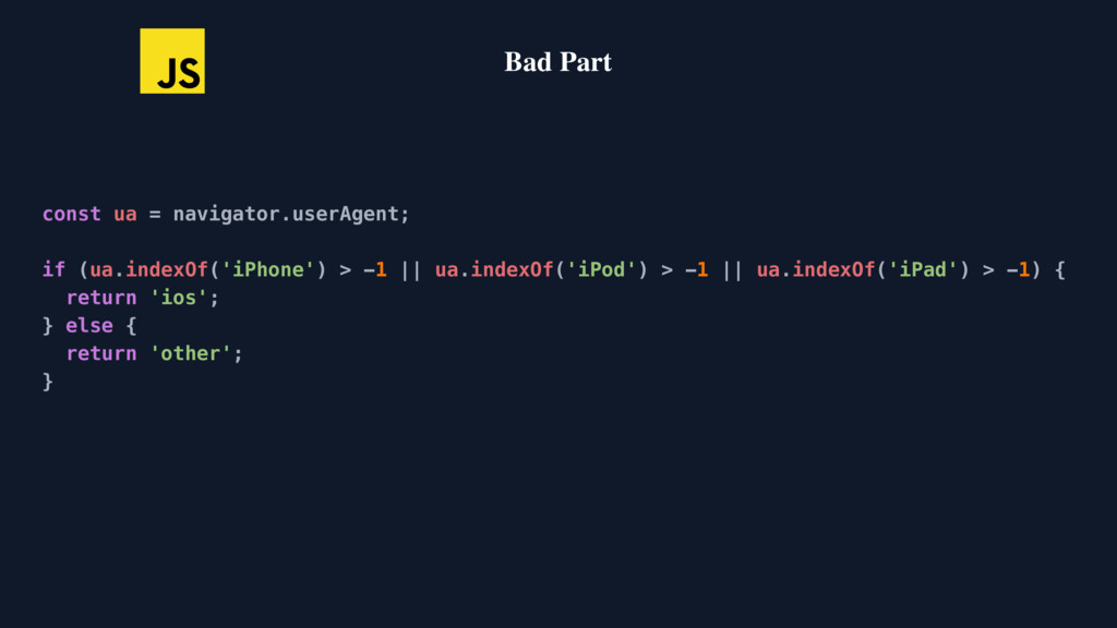 const ua = navigator.userAgent; if (ua.indexOf(...