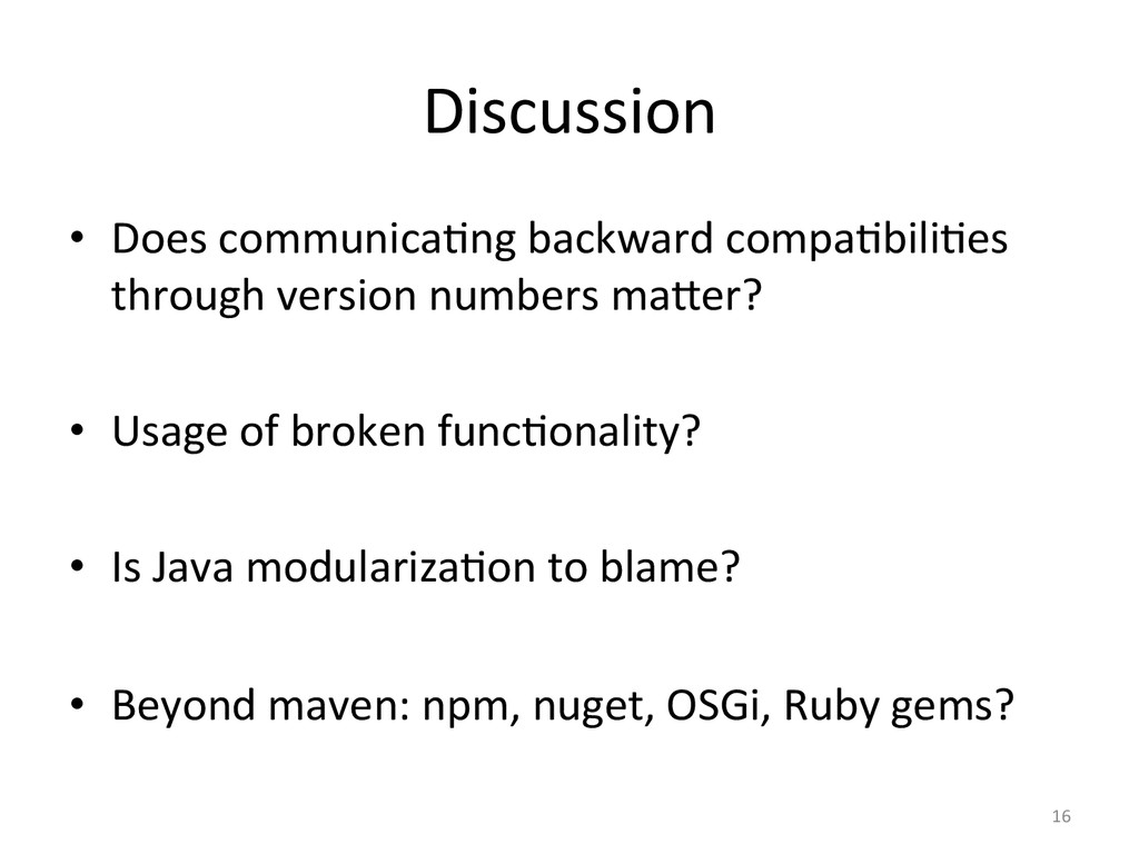 Discussion  • Does communica&ng backw...