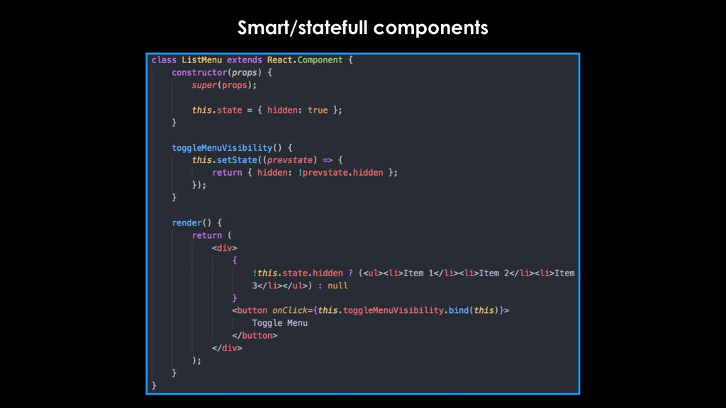 Smart/statefull components