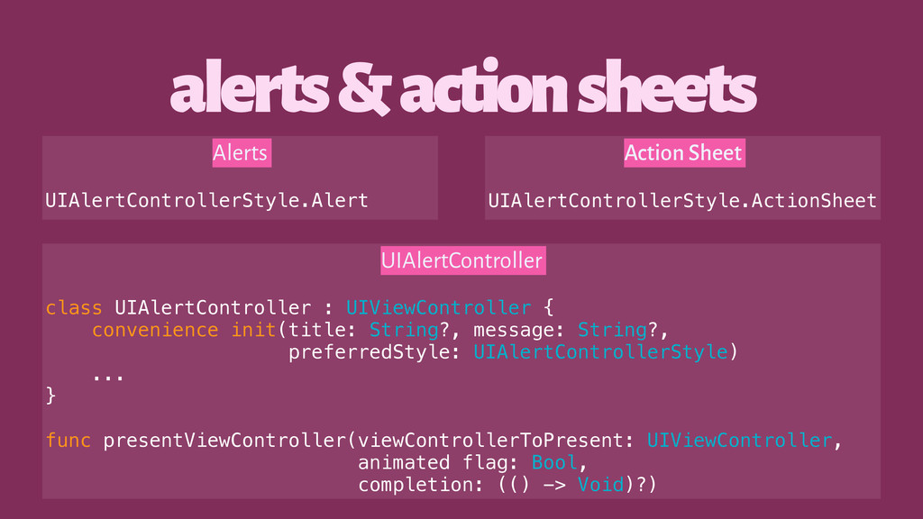 alerts & action sheets UIAlertController class ...