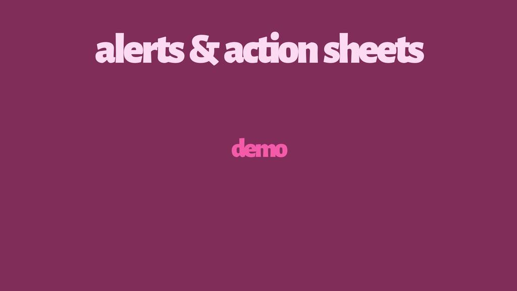 alerts & action sheets demo