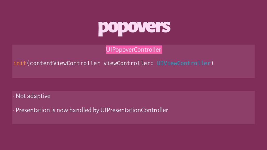 popovers UIPopoverController init(contentViewCo...