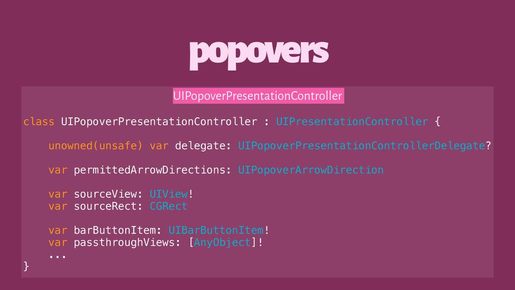 popovers UIPopoverPresentationController class ...