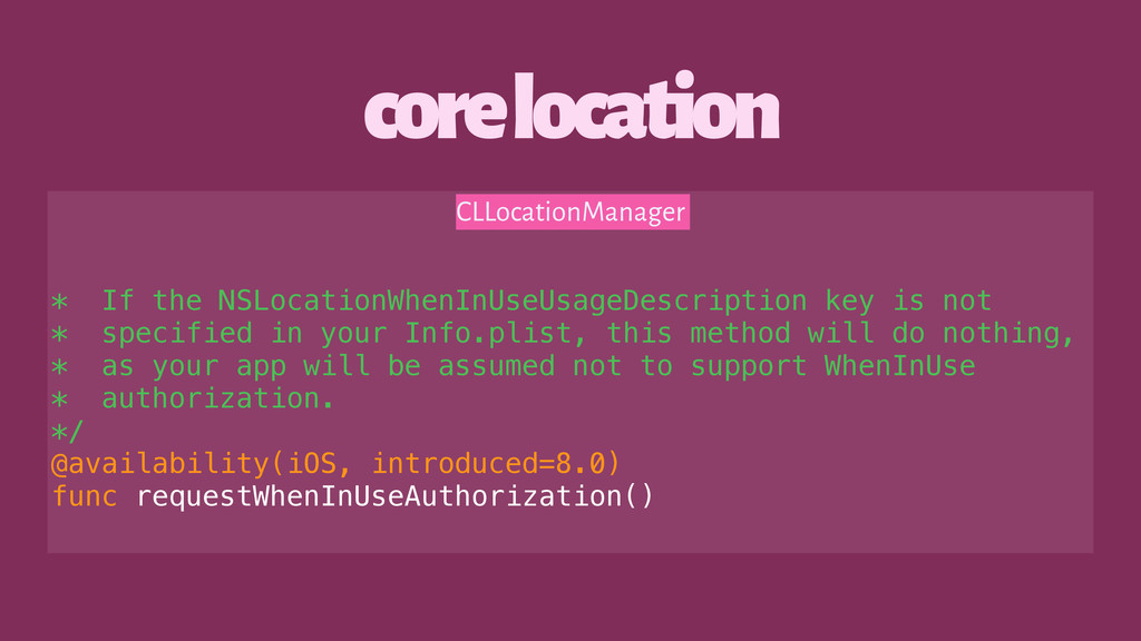 core location CLLocationManager * If the NSLoca...