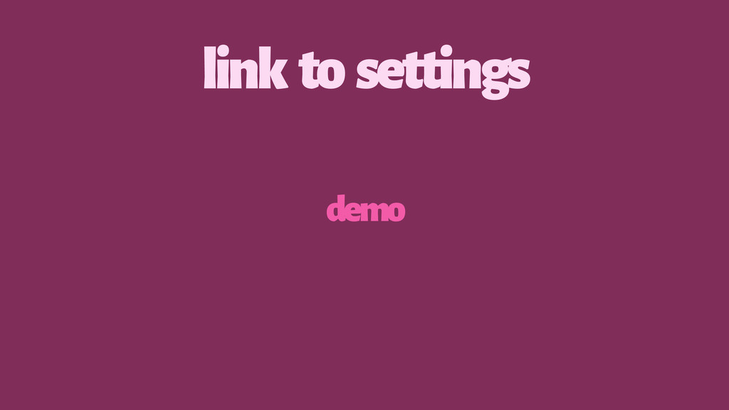link to settings demo