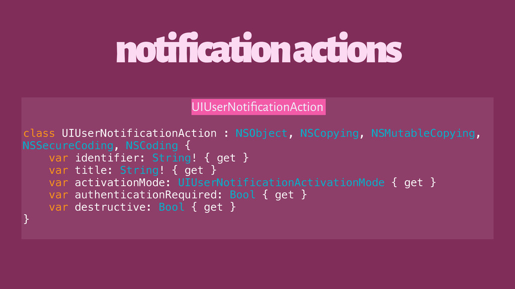 notification actions UIUserNotificationAction cl...