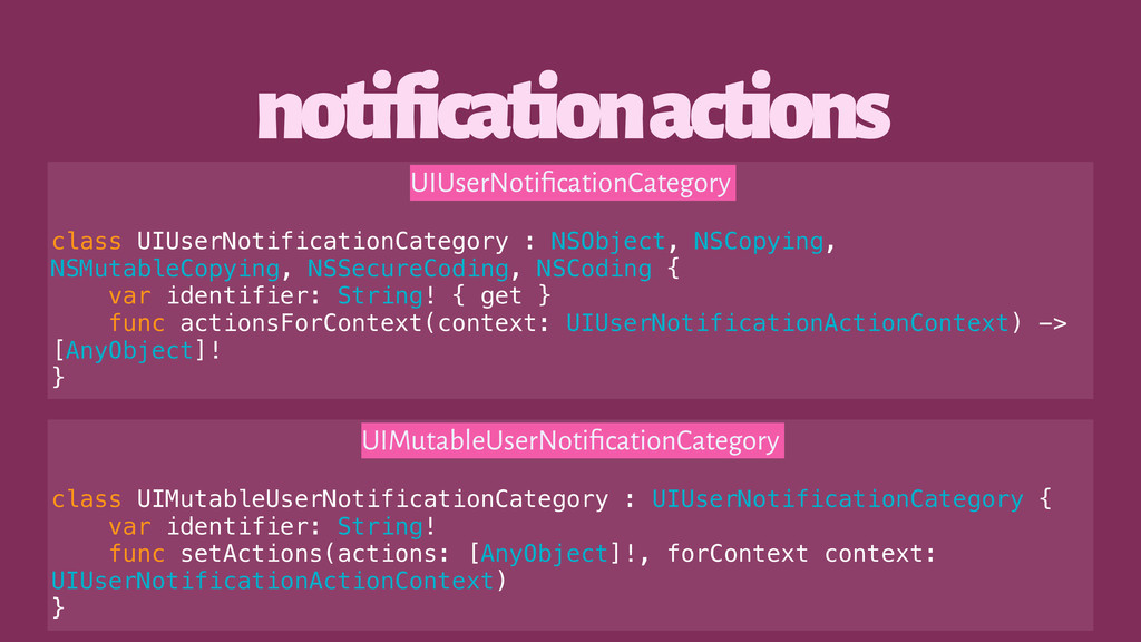 notification actions UIUserNotificationCategory ...
