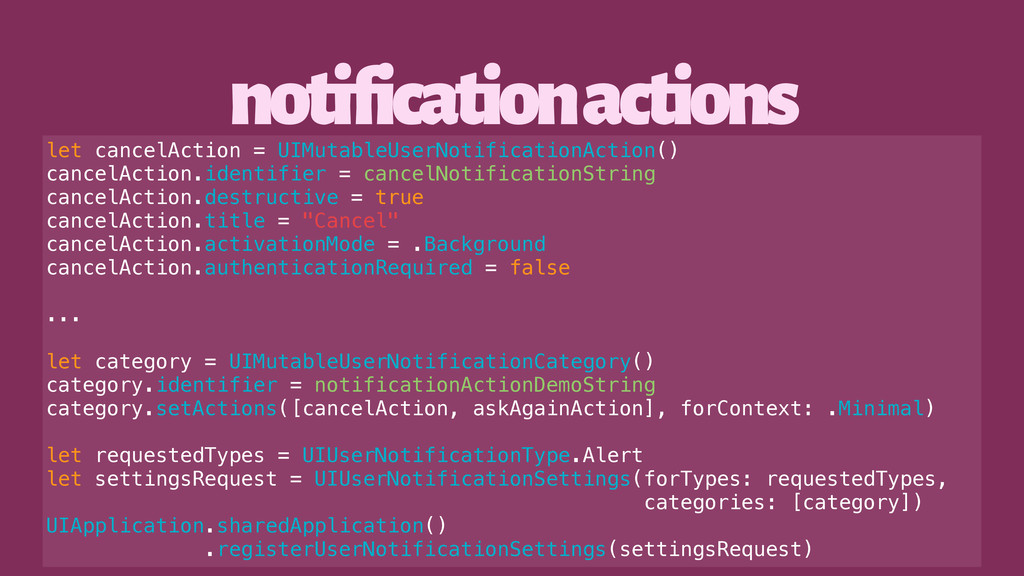 notification actions let cancelAction = UIMutab...