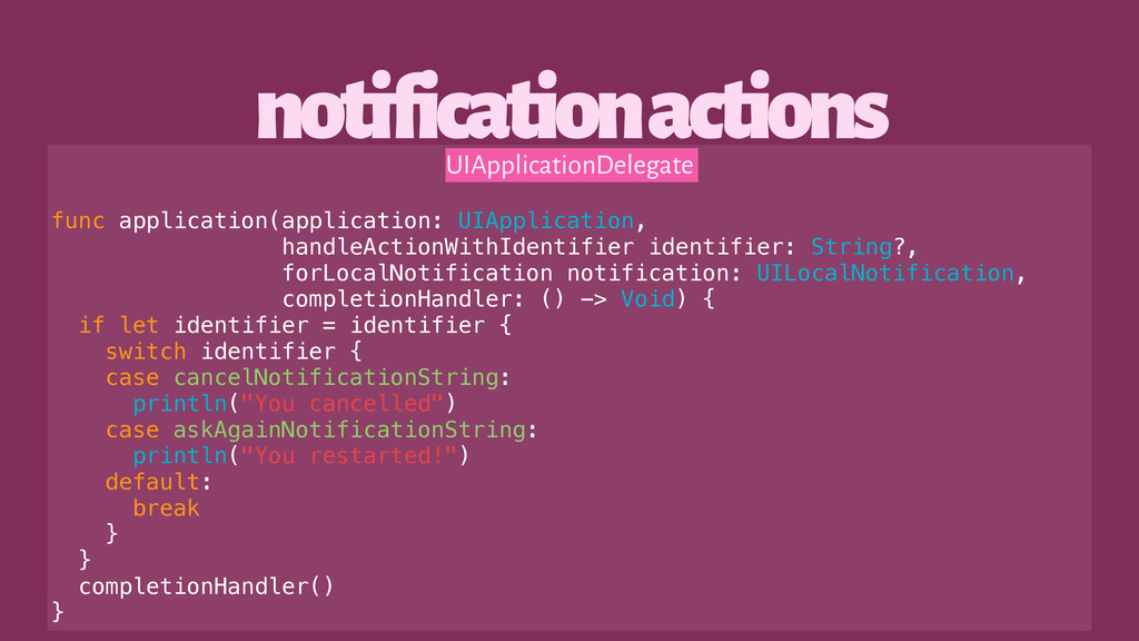 notification actions UIApplicationDelegate func...