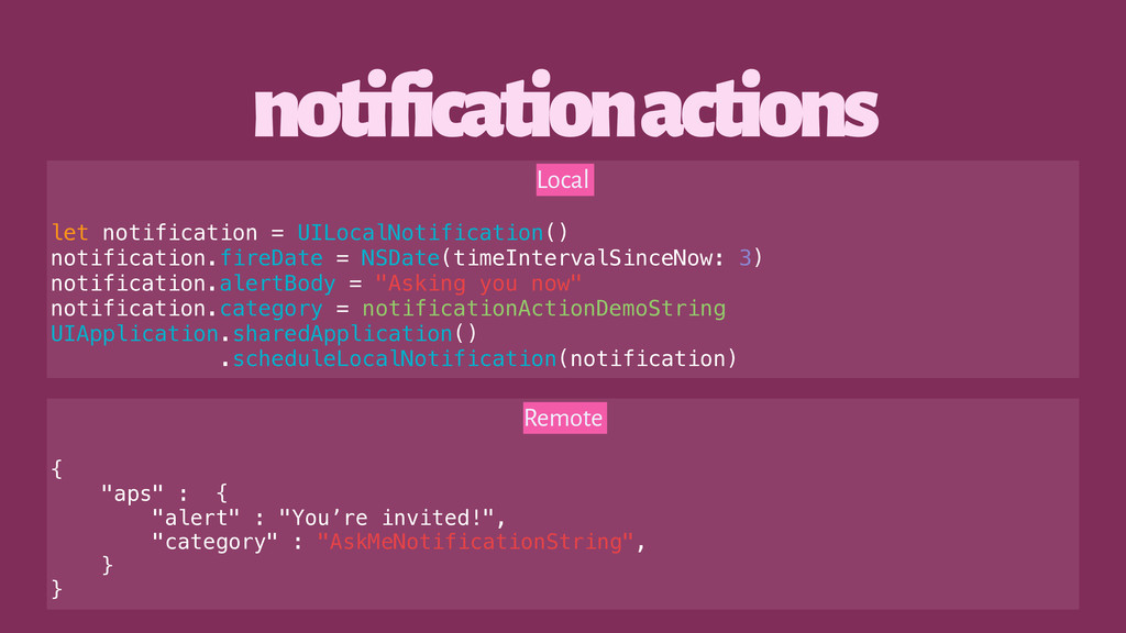 notification actions Local let notification = U...