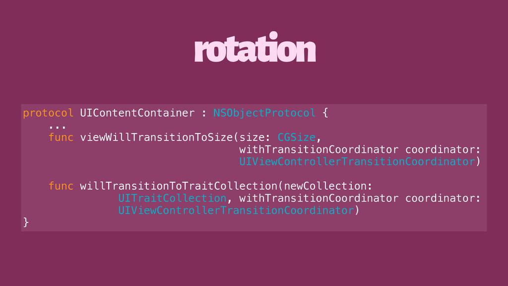 rotation protocol UIContentContainer : NSObject...