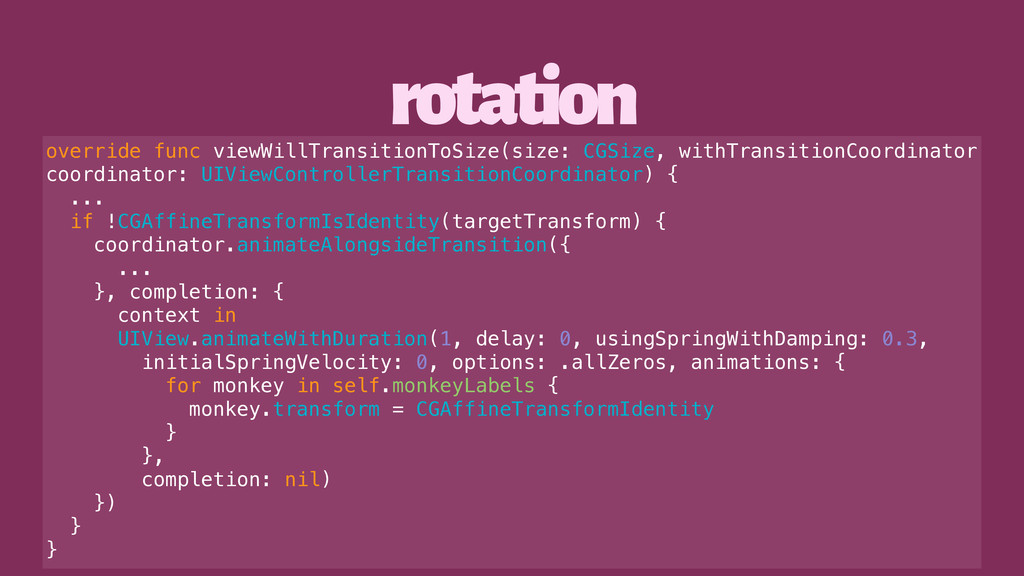 rotation override func viewWillTransitionToSize...