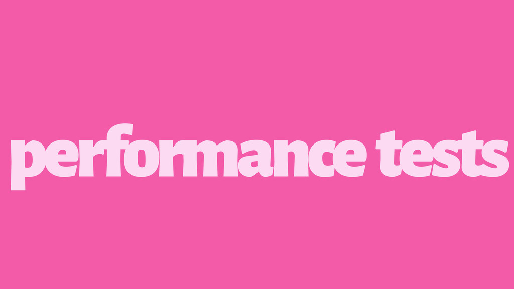 performance tests