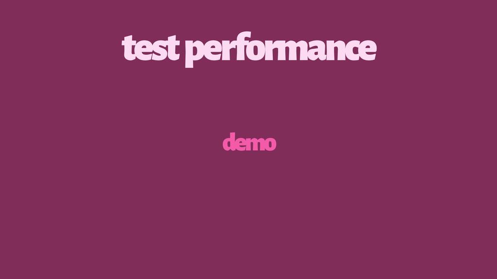 test performance demo