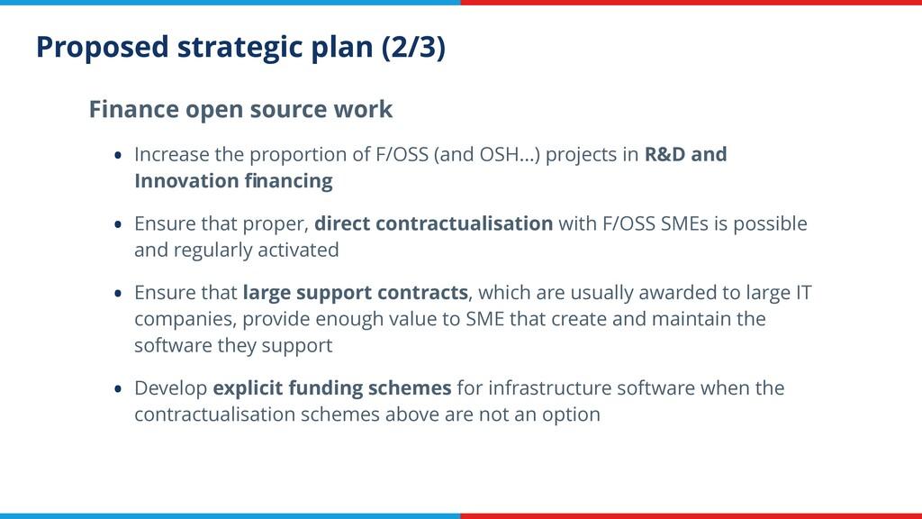 Proposed strategic plan (2/3) Finance open sour...
