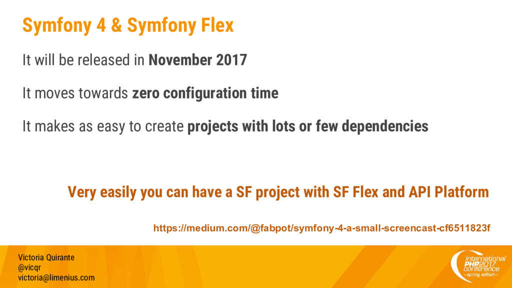 Symfony 4 & Symfony Flex It will be released in...