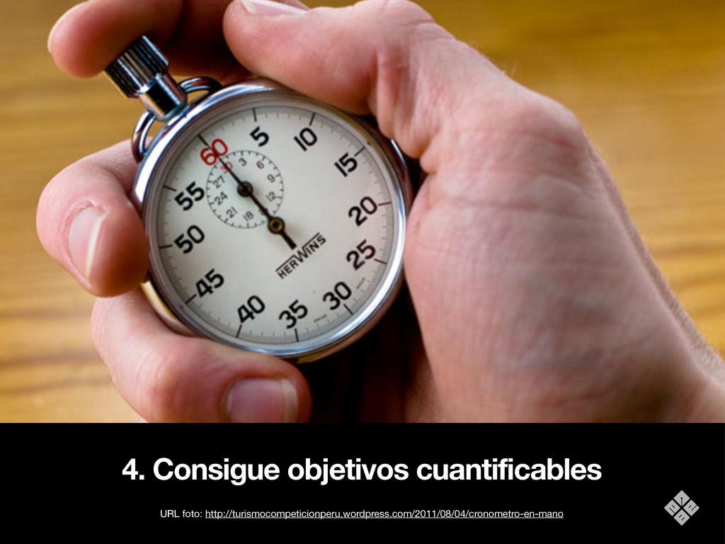 4. Consigue objetivos cuantificables URL foto: ...
