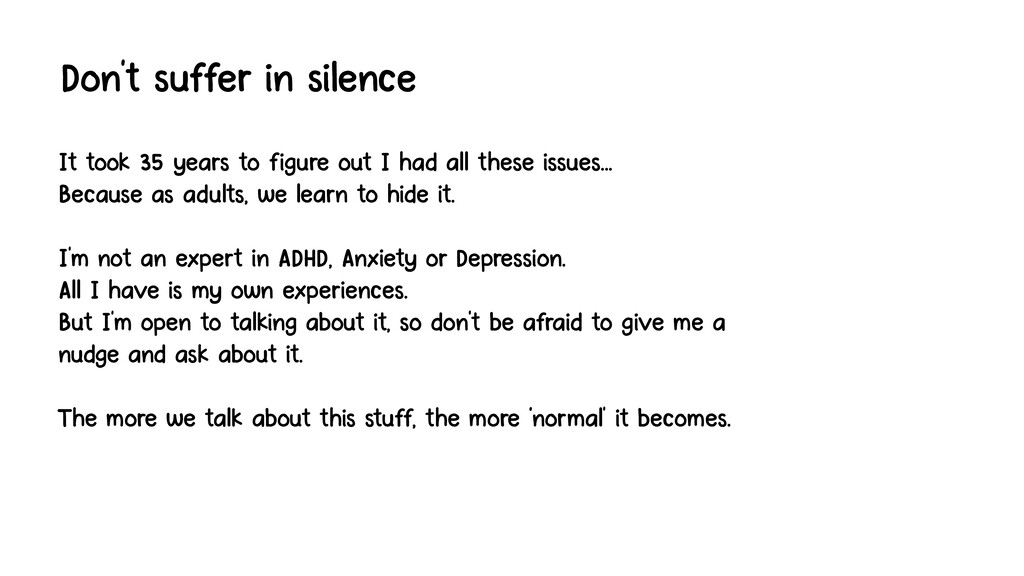 Don't suffer in silence It took 35 years to fig...