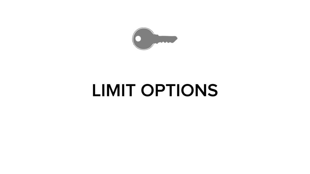 LIMIT OPTIONS