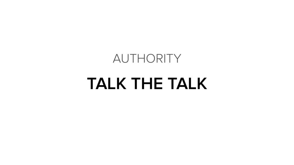 TALK THE TALK AUTHORITY